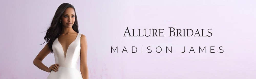 Allure Bridal and Madison James Dresses